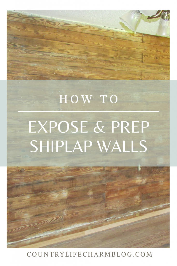 How to Expose and Prep Shiplap walls